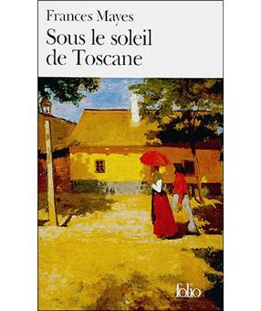 Sous le soleil de toscane une maison en italie poche for Acheter une maison en toscane italie
