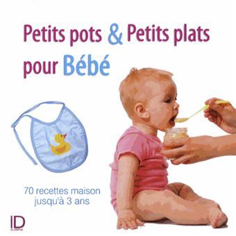Petits plats et petits pots pour Bébé