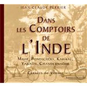 Dans Les Comptoirs De Linde Carnet De Voyage Broché Jean Claude