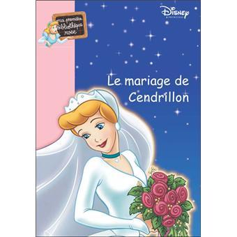 Ma Princesse Préférée 10 Le Mariage De Cendrillon