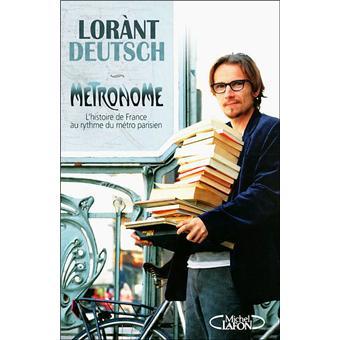 Metronome L Histoire De France Au Rythme Du Metro Parisien