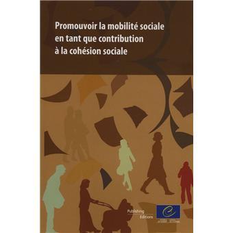 Promouvoir la mobilité sociale en tant que contribution à la cohésion