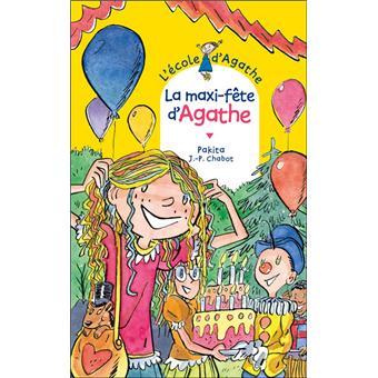 L'école d'AgatheLa maxi fête d'Agathe