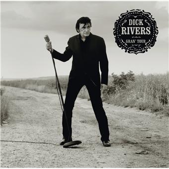 Dick Rivers Gran' Tour (Doppel-CD)