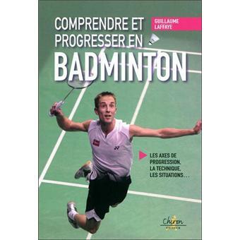 comprendre et progresser au badminton