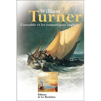 William Turner et le romantisme anglais