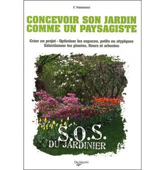 Cr er son jardin comme un paysagiste broch f palminteri achat livre fnac - Creer son jardin ...