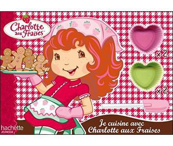 Charlotte Aux Fraises Je Cuisine Avec Charlotte Aux Fraises Collectif Coffret Achat Livre Fnac