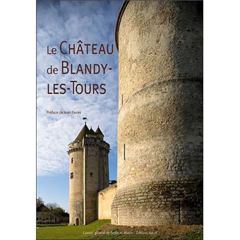 Le château de Blandy-les-Tours - Isabelle Rambaud