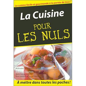 Pour Les Nuls La Cuisine Facile Poche Pour Les Nuls