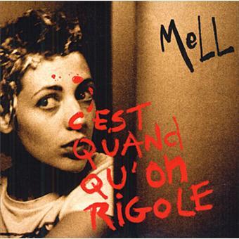"""Résultat de recherche d'images pour """"MELL c'est quand qu'on rigole cd"""""""