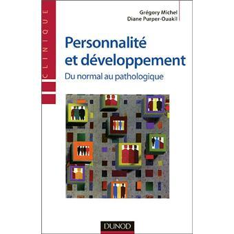 Personnalité et développement du normal au pathologique