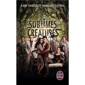 Saga Sublimes Creatures Tome 1 16 Lunes Sublimes Creatures Tome 1