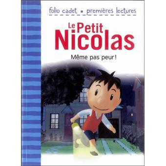 Le Petit NicolasMême pas peur !