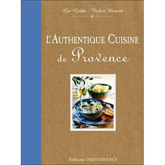 L Authentique Cuisine De Provence Relie Gui Gedda Robert
