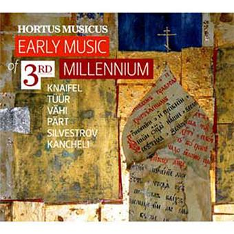Early Music of 3rd Millenium