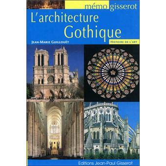 L 39 architecture gothique broch jean marie guillou t for L architecture gothique