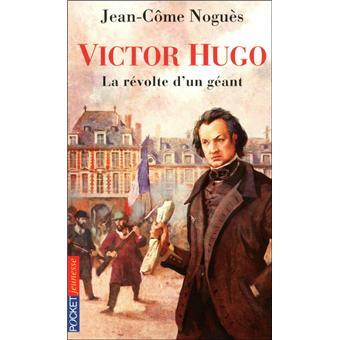 Victor Hugo La Revolte D Un Geant