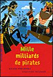 Mille milliards de pirates !