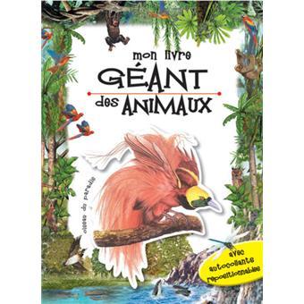 Mon Livre Geant Des Animaux