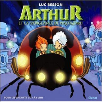 Arthur et les MinimoysArthur et la vengeance de Maltazard - Album 3/5