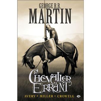 Game Of Thrones Le Trone De Fer Prequelle Tome 1 Prequelle Au Trone De Fer T1 Le Chevalier Errant