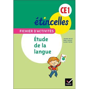 Etincelles Français CE1 éd. 2012 - Fichier d'activités Etude de la langue + Aide-mémoire
