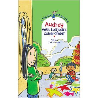 L'école d'AgatheAudrey veut toujours commander