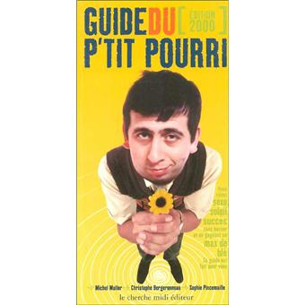 Guide du p'tit pourri