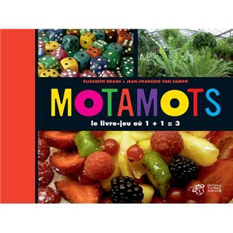 Motamots - le livre-jeu où 1 + 1 = 3