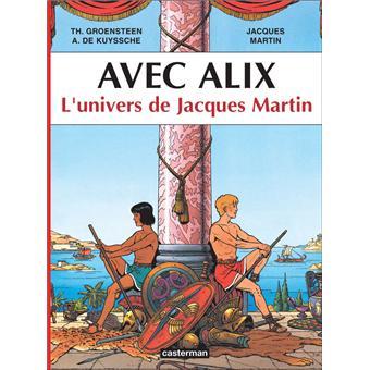 AlixAvec Alix l'univers de Jacques Martin