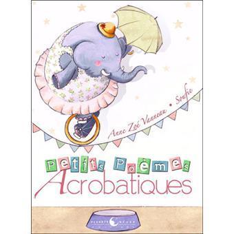 Petits poèmes acrobatiques
