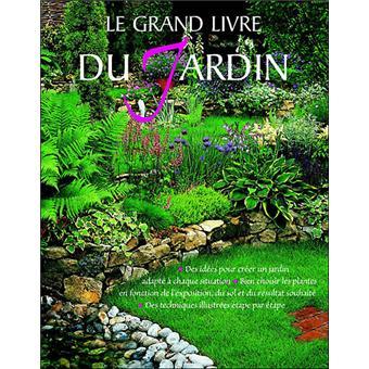 Le grand livre du jardin reli collectif achat livre - Effroyables jardins resume du livre ...