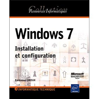 Windows 7 : installation et configuration