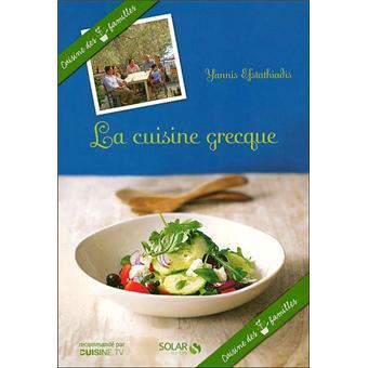 La Cuisine Grecque Cuisine Des 7 Familles Broche Yannis