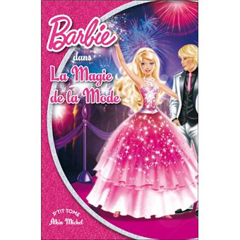 Barbie tome 3 barbie et la magie de la mode - Barbie magie de la mode ...