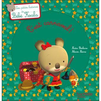 Bébé KoalaBébé Koala - C'est Carnaval !
