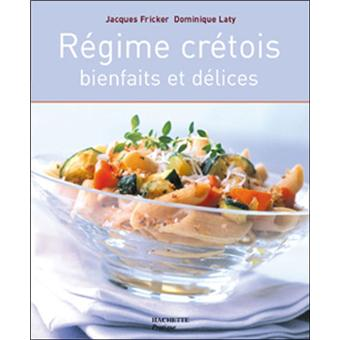Le Regime Cretois Bienfaits Et Delices Broche Jacques Fricker Dominique Laty Achat Livre Fnac