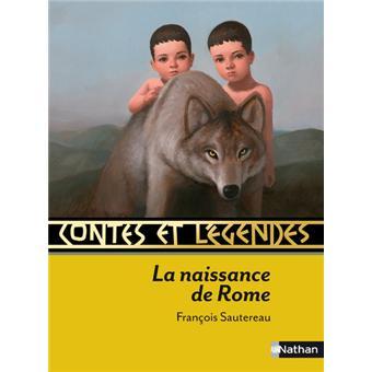 Contes Legendes Naissance Rome D Apres Les Antiquites Romaines De