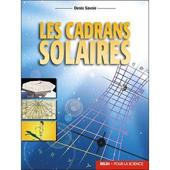 https://static.fnac-static.com/multimedia/FR/Images_Produits/FR/fnac.com/Visual_Principal_340/6/8/3/9782701133386/tsp20121016185925/Les-cadrans-solaires.jpg
