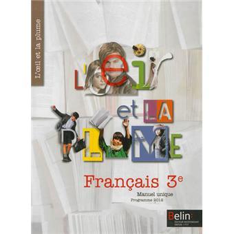 L Oeil Et La Plume Francais 3eme