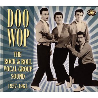 Doo Wop: The Rock &..