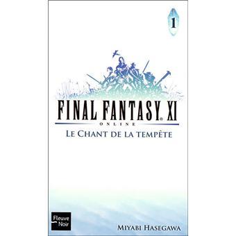 Final Fantasy Xi On Line Tome 1 Tome 1 Final Fantasy Xi Tome 1 Le Chant De La Tempete