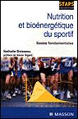 Nutrition et bioénergétique du sportif