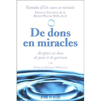 De dons en miracles - acceptez ces dons de paix et de guérison