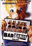 Bad girls DVD