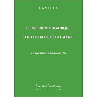 Silicium organique orthomoléculaire