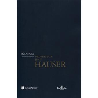 Mélanges en l'honneur du Professeur Jean Hauser