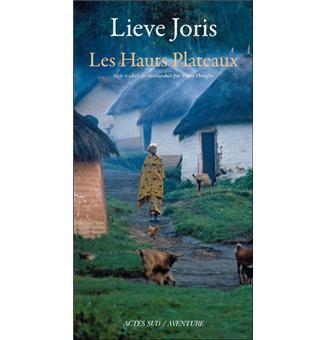 Les Hauts Plateaux - Lieve Joris