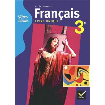Rives Bleues Livre Unique De Francais 3eme